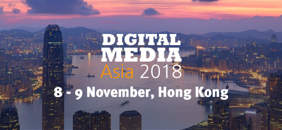 Digital Media Asia 2018 takes place in Hong Kong