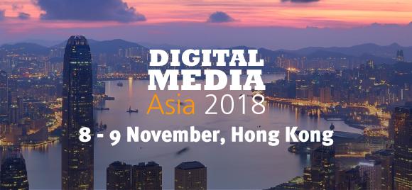 Digital Media Asia 2018 takes place in Hong Kong