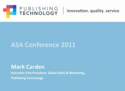 The role of the intermediary: Ingenta @ ASA Conference 2011 – 23 Feb 2011
